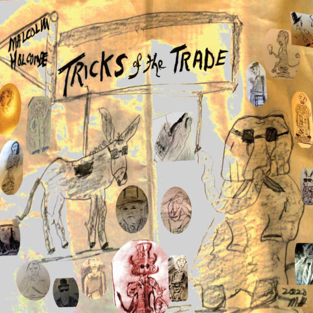 Malcolm Holcombe - Tricks of the trade (2021)