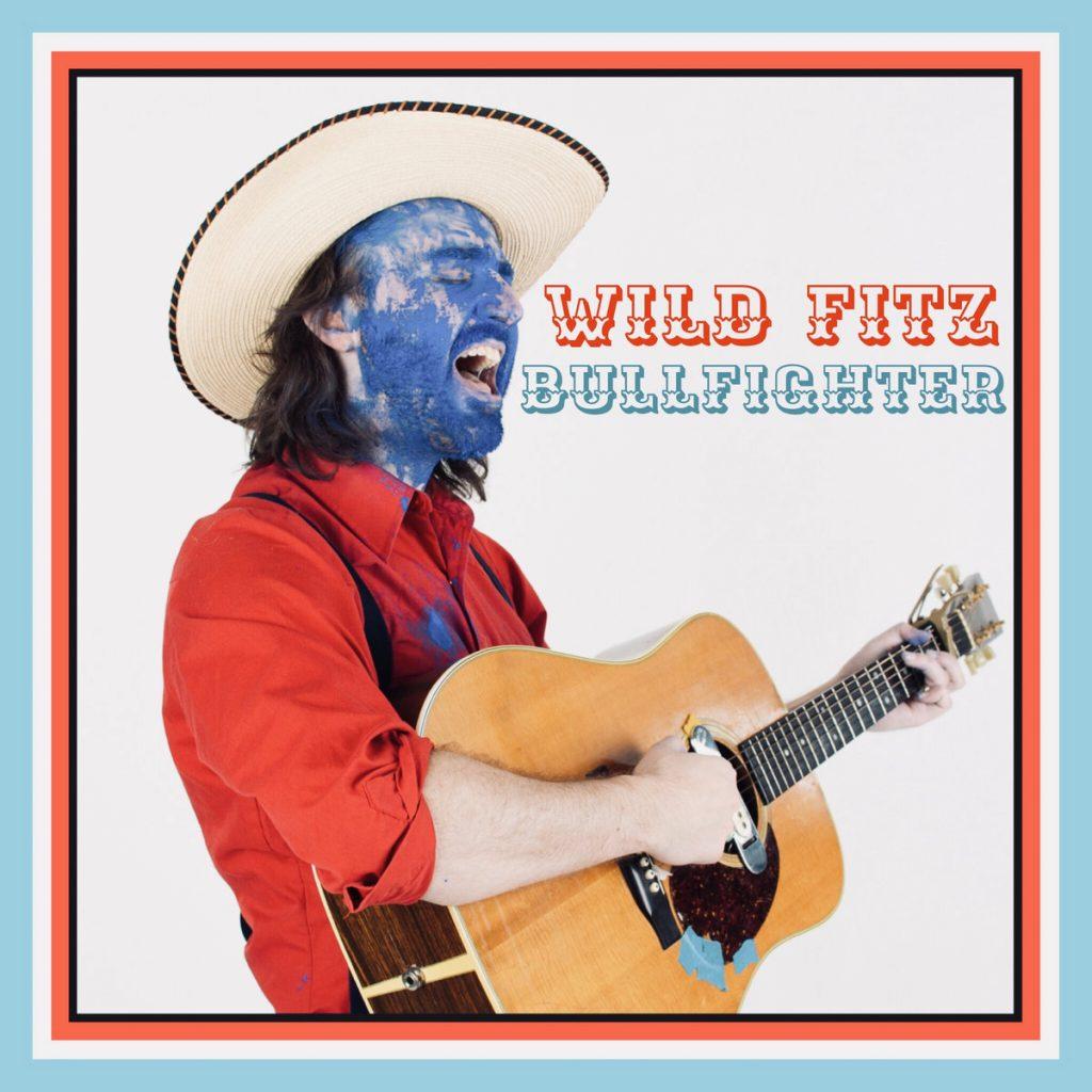 Bullfighter es el nuevo disco de Kevin O'Neal Fitzsimmons aka Wild Fitz donde nos muestra un repertorio con más músculo y más América.