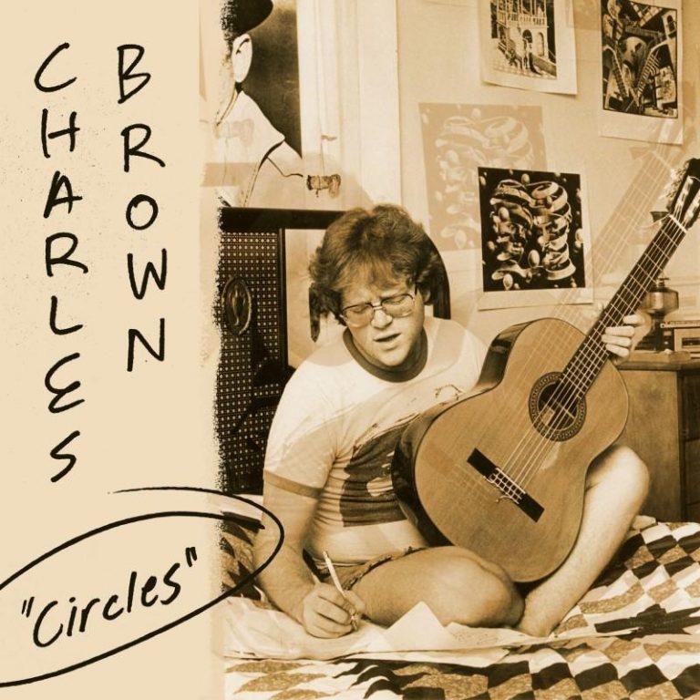 """Charles Brown """"CIRCLES"""""""