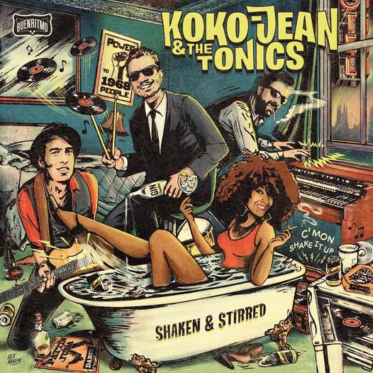 Koko-Jean & The Tonics - Shaken & Stirred (2021)